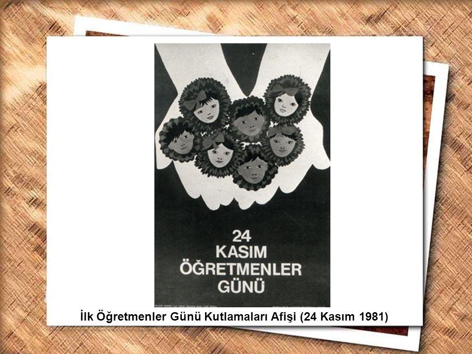 Cumhurbaşkanı Gazi Mustafa Kemal, İzmir Erkek Lisesinde matematik dersini izlerken (1 Şubat 1931) İlk Öğretmenler Günü Kutlamaları Afişi (24 Kasım 198