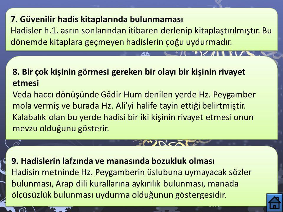 4. Sünnete aykırı olması «Allah Teala'nın adı ahmet ve muhammed olanları cehenneme koymayacağına; güzel yüzlü ve siyah gözlülere azap etmeyeceğine» da