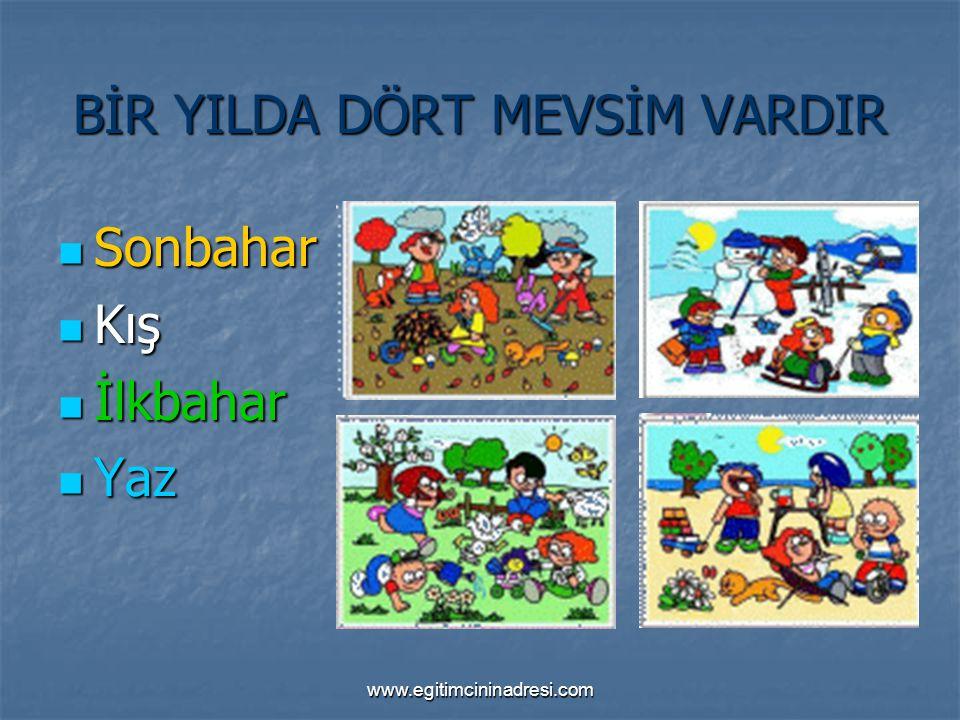 www.egitimcininadresi.com SONBAHAR Havalar soğumaya başlar.