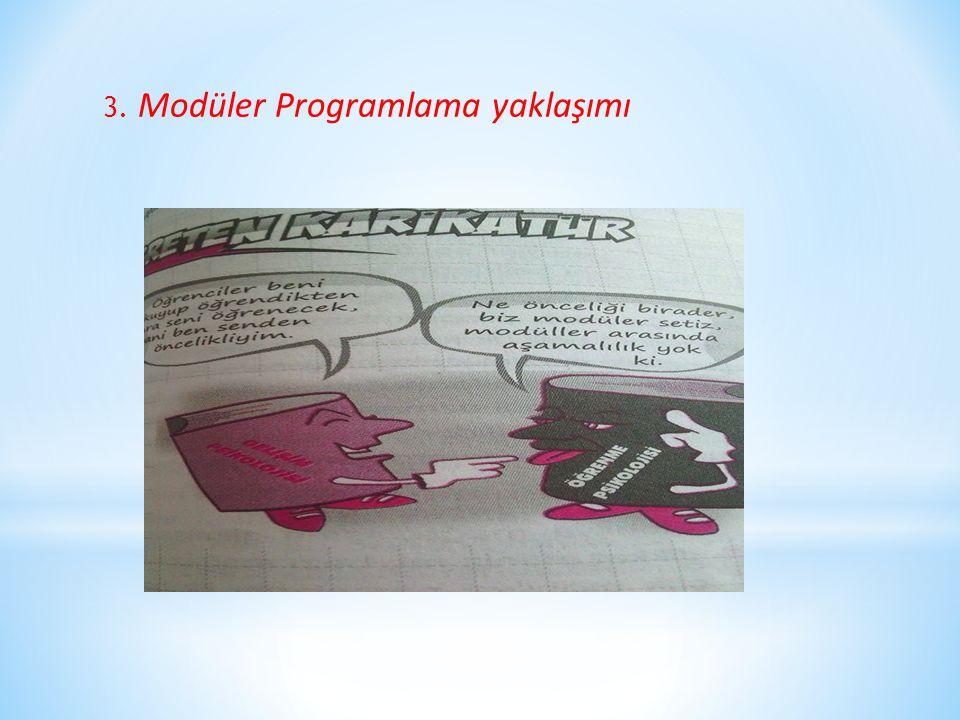 3. Modüler Programlama yaklaşımı