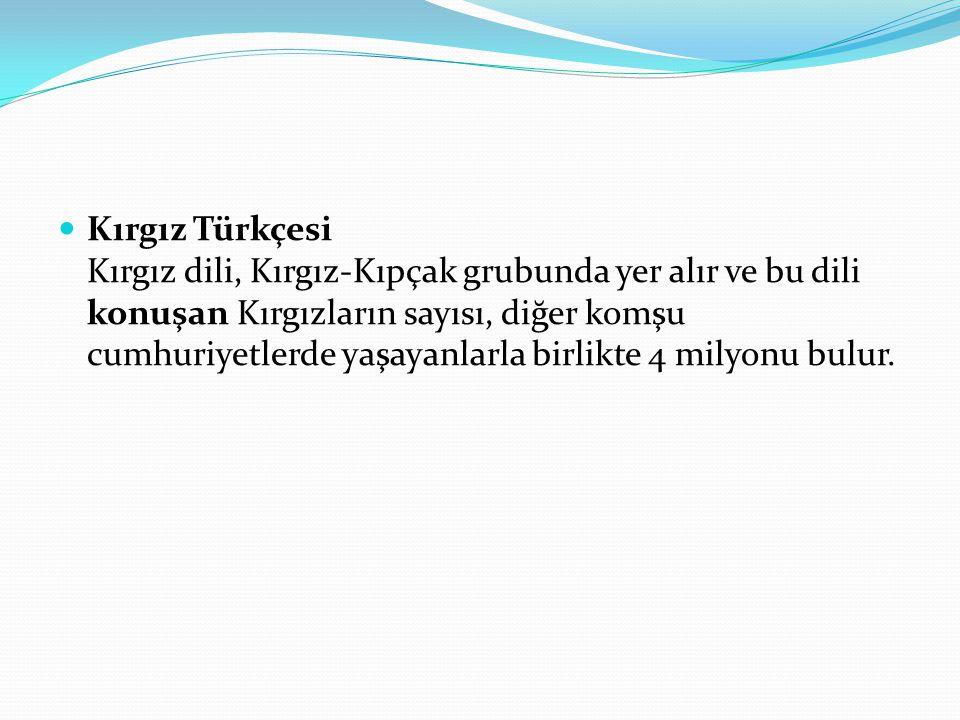 Karaim Türkçesi Kıpçak dil grubuna ait Karaim dili bugün çok az Karaim Türkü tarafından konuşulmaktadır.