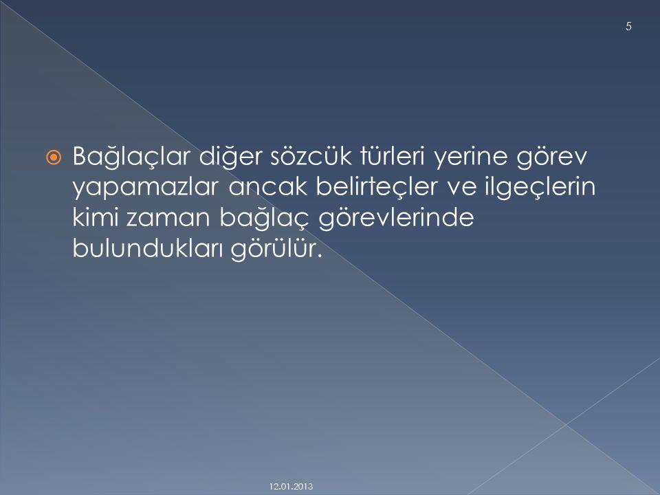 Kaynakça: http://www.turkceciler.com/indir/sozcuk_t urleri.htmlhttp://www.turkceciler.com/indir/sozcuk_t urleri.html http://www.cokbilgi.com/yazi/sozcuk- turleri/ 12.01.2013 15