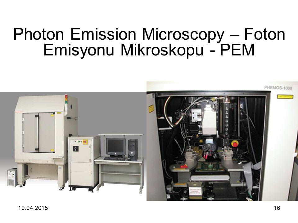 10.04.201516 Photon Emission Microscopy – Foton Emisyonu Mikroskopu - PEM