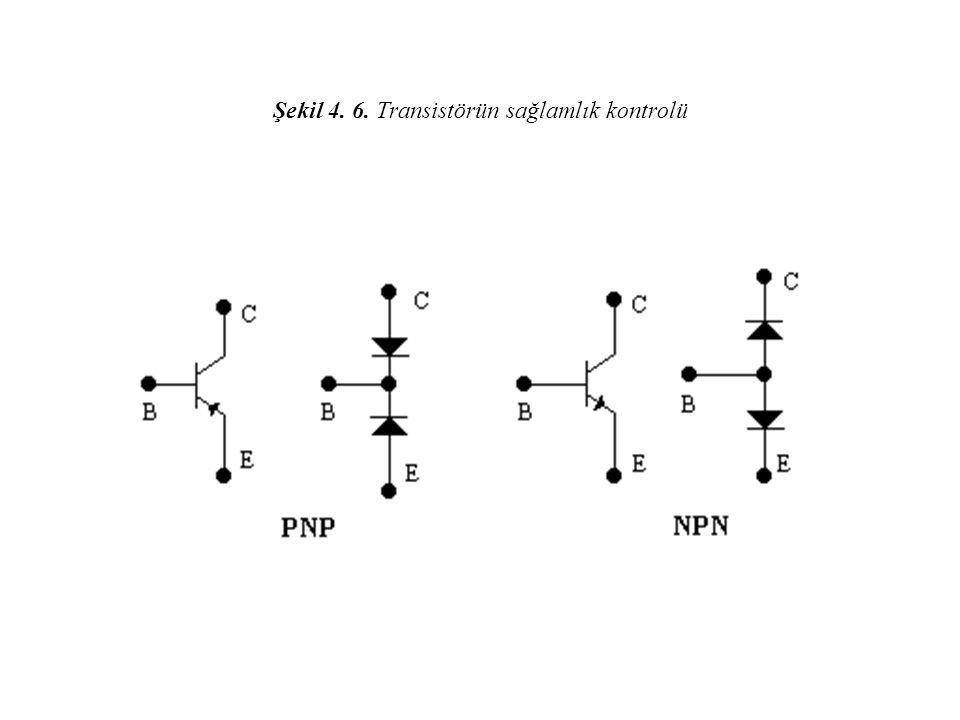 Şekil 4. 6. Transistörün sağlamlık kontrolü