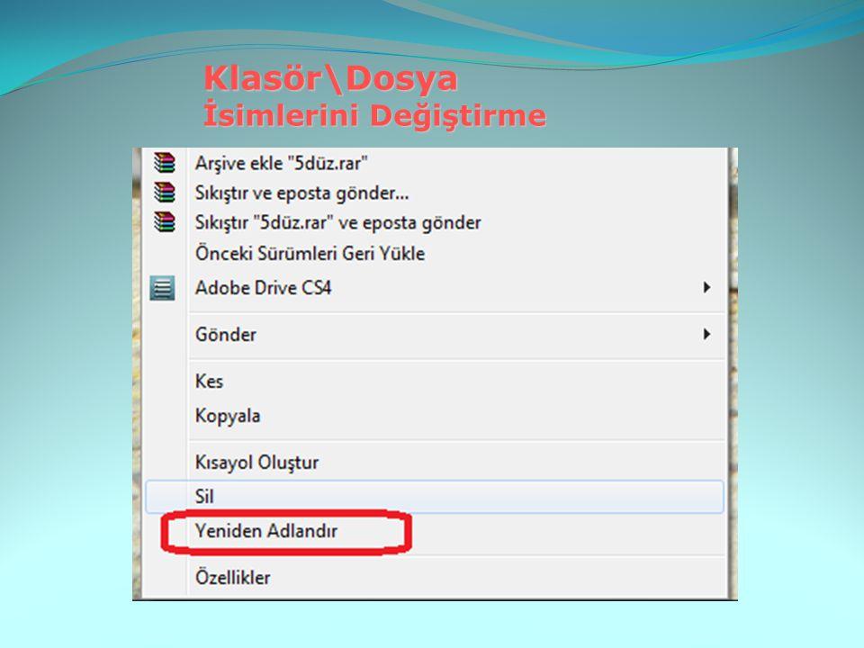 Klasör\Dosya İsimlerini Değiştirme