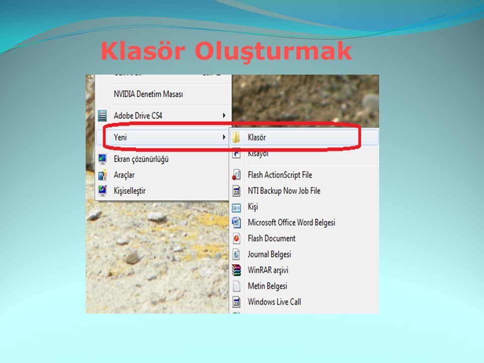 Klasör\Dosya İsimlerini Değiştirme Dosya-Ad Değiştir menüsü aracılığı ile Seçili olan dosya veya klasöre sağ tıklayıp gelen menüden Ad Değiştirkomutunu vererek Aralıklı bir şekilde dosyanın ismine iki kez tıklayarak Klavyeden F2 tuşuna basarak