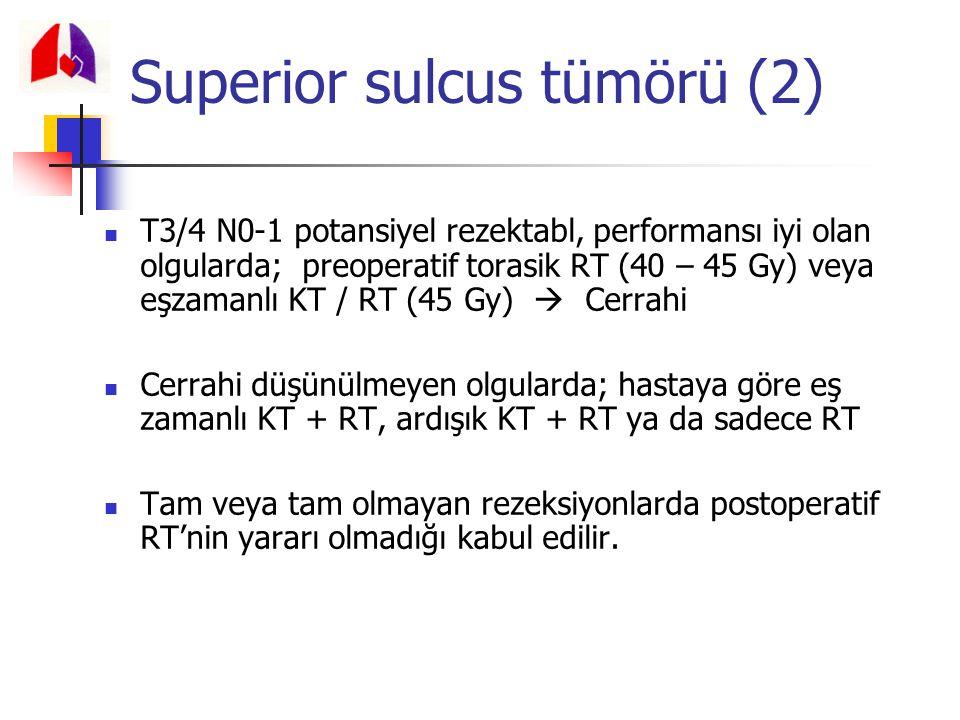 T3/4 N0-1 potansiyel rezektabl, performansı iyi olan olgularda; preoperatif torasik RT (40 – 45 Gy) veya eşzamanlı KT / RT (45 Gy)  Cerrahi Cerrahi d