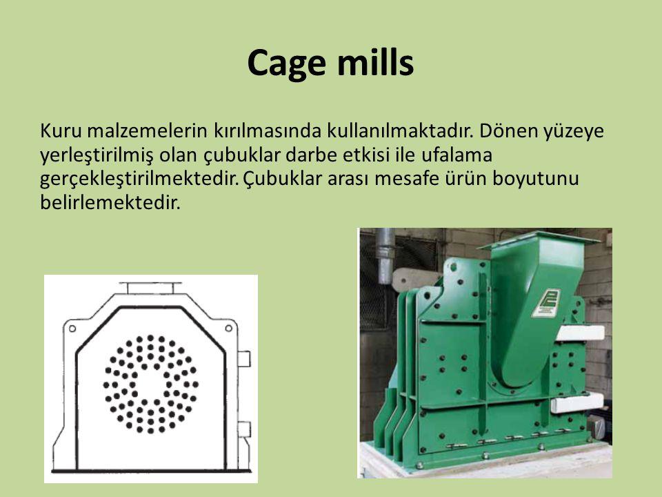 Cage mills Kuru malzemelerin kırılmasında kullanılmaktadır. Dönen yüzeye yerleştirilmiş olan çubuklar darbe etkisi ile ufalama gerçekleştirilmektedir.
