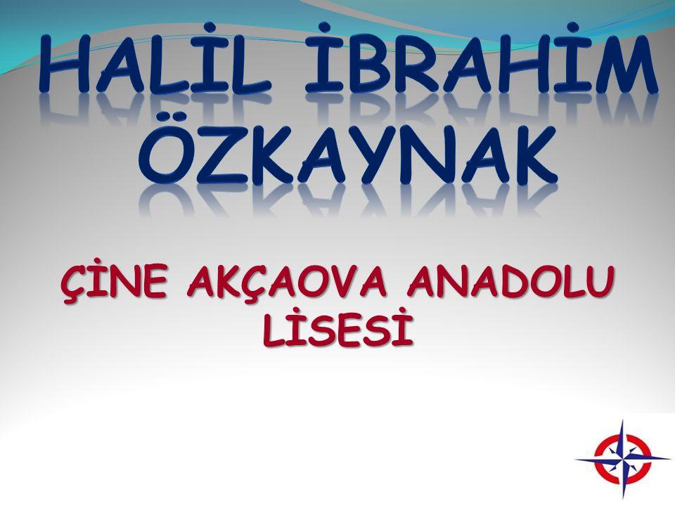 ÇİNE AKÇAOVA ANADOLU LİSESİ
