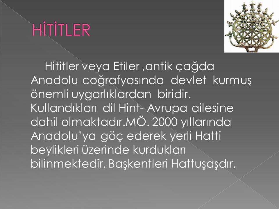 Firigler (MÖ.750- MÖ 300)MÖ 1200'lerde Trakya ve Boğazlar üzerinden Anadolu'ya gelen ancak MÖ 750'lerde ortaya çıkan topluluk.