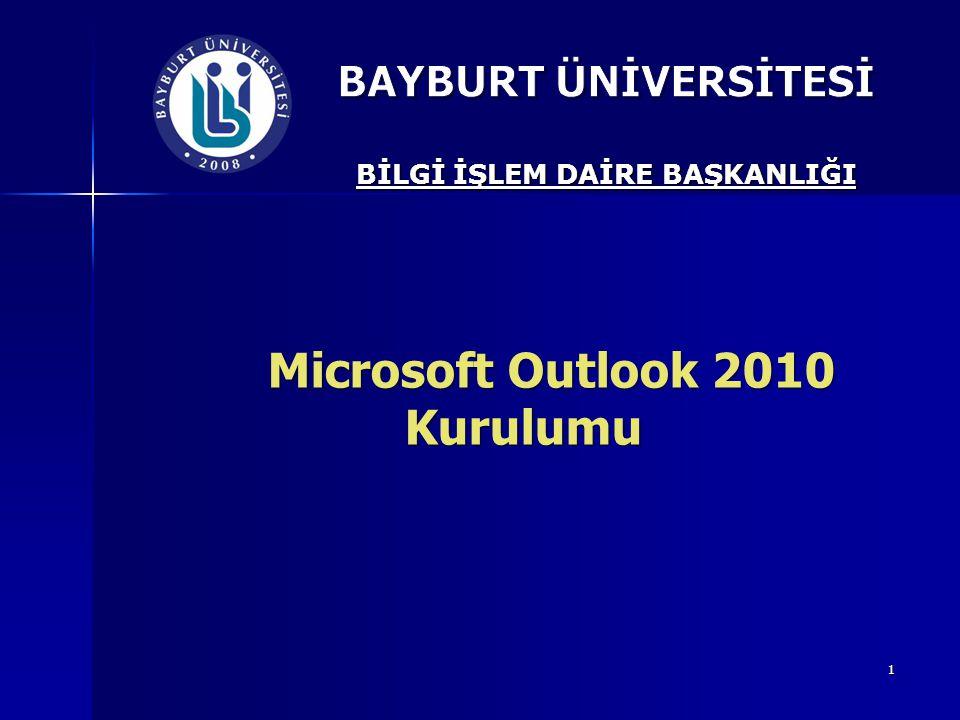 1 Microsoft Outlook 2010 Kurulumu Microsoft Outlook 2010 Kurulumu