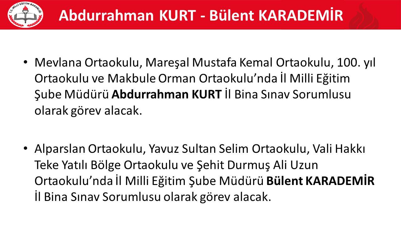 Abdurrahman KURT - Bülent KARADEMİR Mevlana Ortaokulu, Mareşal Mustafa Kemal Ortaokulu, 100. yıl Ortaokulu ve Makbule Orman Ortaokulu'nda İl Milli Eği