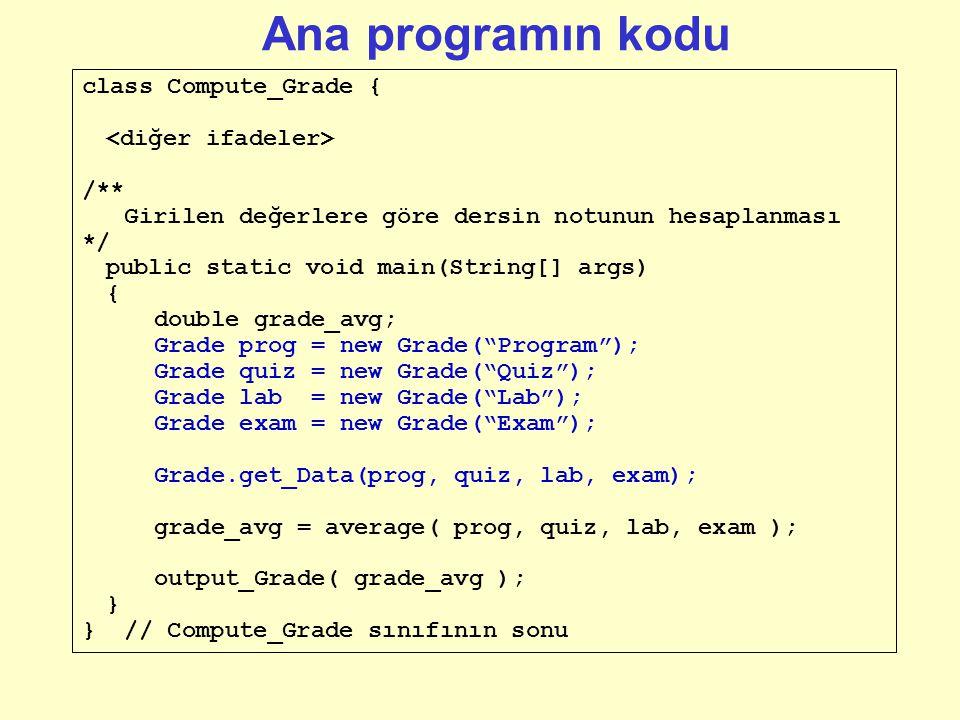 public class Grade { String name; double value; public Grade(String newName) { name = newName; } // Constructor public void setValue(double v) { value
