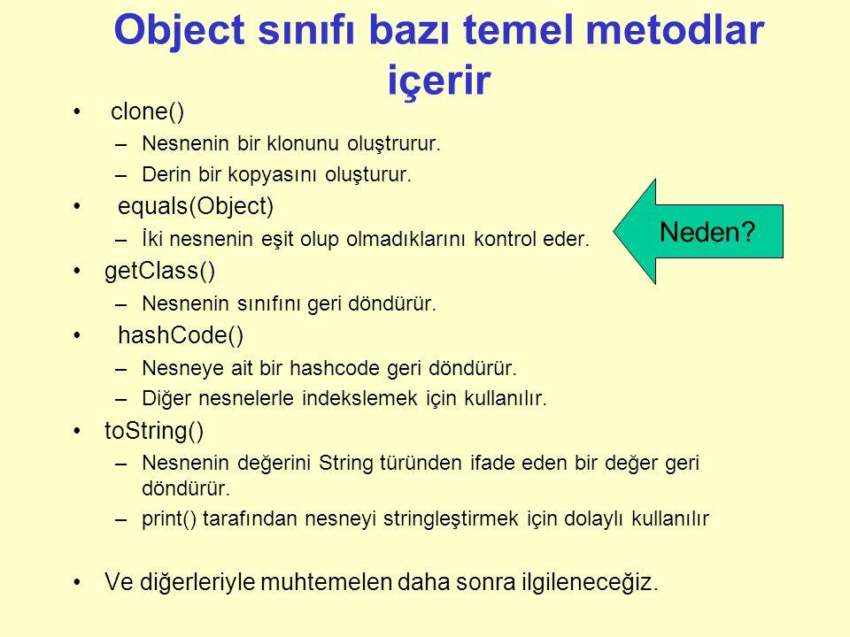 Bütün konteyner (Container) sınıfları Generic olmak zorundadır Generic sınıf oluşturmak hemen hemen gereksizdir –Bütün sınıflar Object sınıfından türetilir.