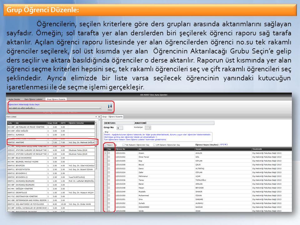 Birim bazında sunulan ders ve şube bilgilerinin ulaşılabildiği ekrandır.