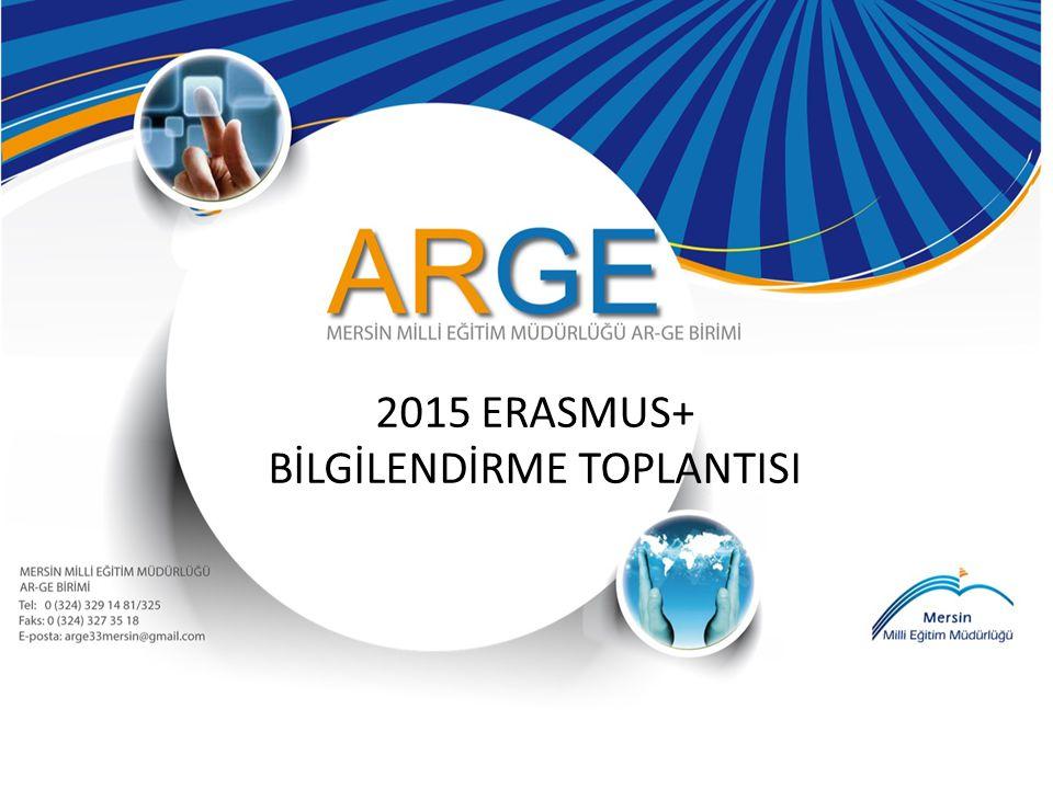 2015 ERASMUS+ BİLGİLENDİRME TOPLANTISI