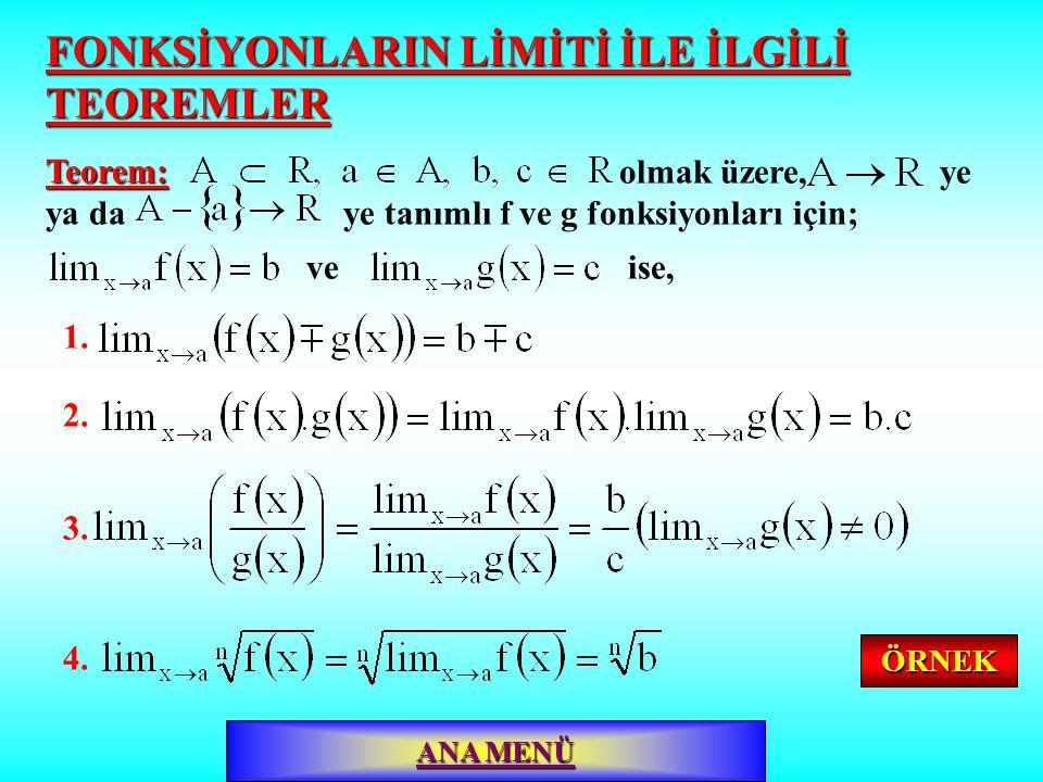 x=3 noktasında soldan ve sağdan limitler farklı olduğundan,ÇÖZÜM: yoktur.