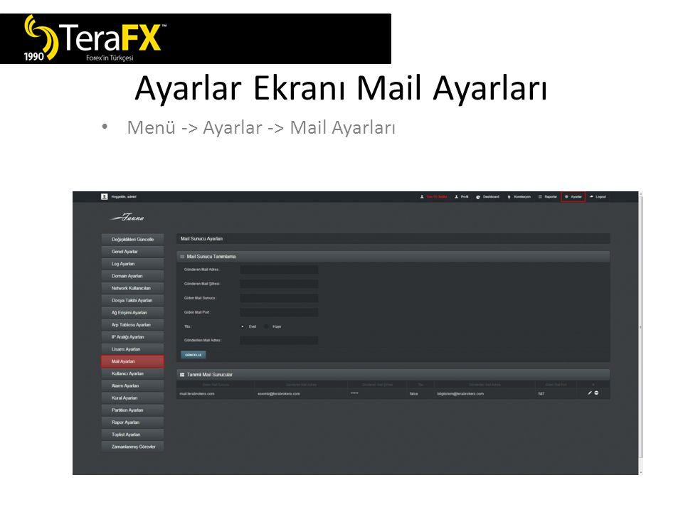 Ayarlar Ekranı Mail Ayarları Menü -> Ayarlar -> Mail Ayarları