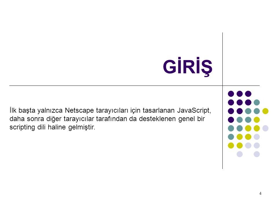 15 ETİKETİ document.write ( Merhaba );