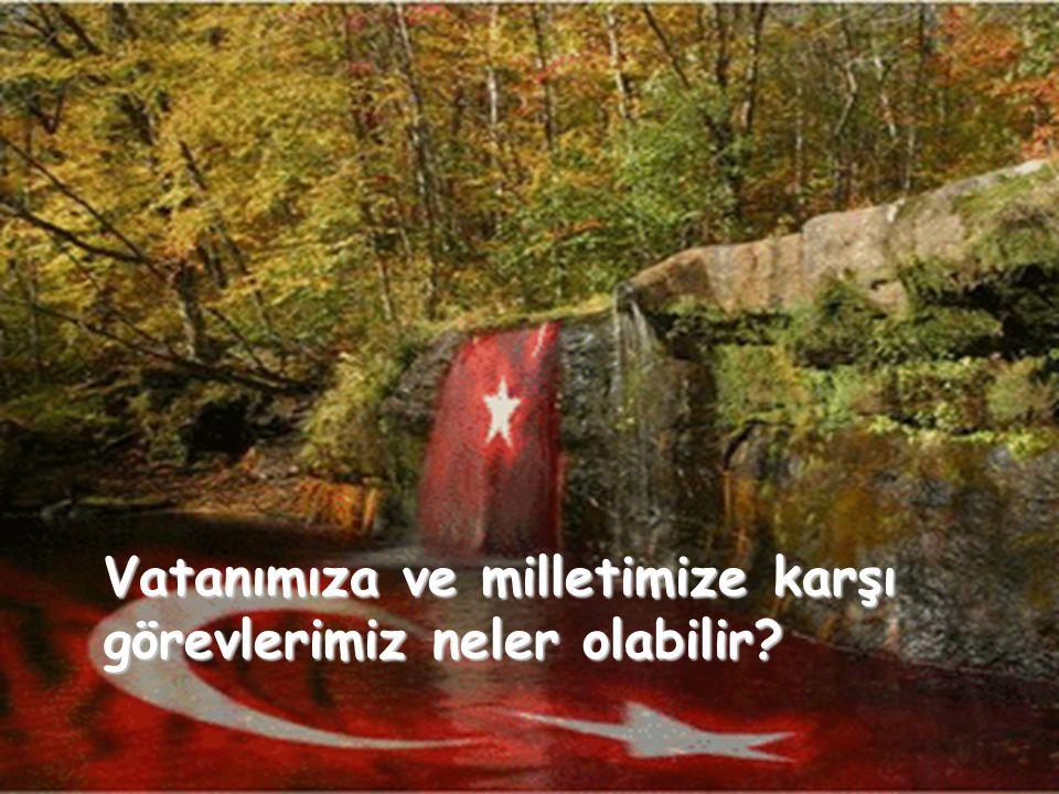 VATAN SEVGİSİ İMANDANDIR!