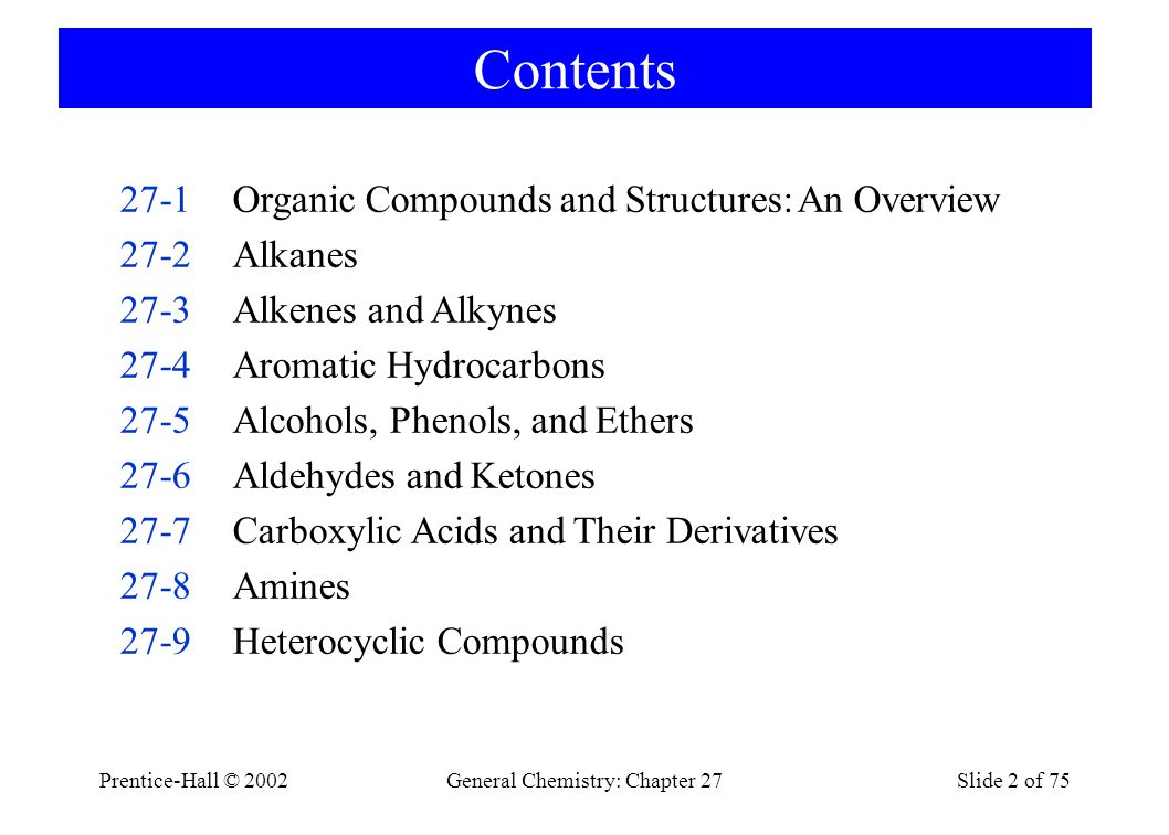 Prentice-Hall © 2002General Chemistry: Chapter 27Slide 23 of 75 27-3 Alkenes and Alkynes