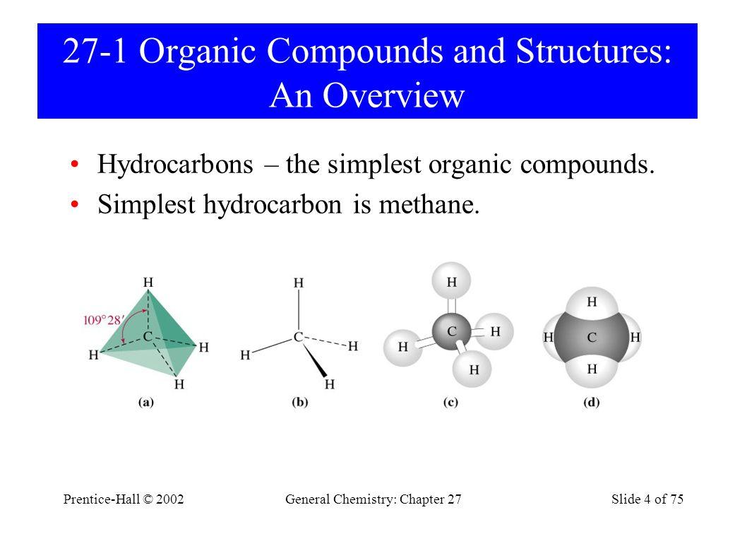 Prentice-Hall © 2002General Chemistry: Chapter 27Slide 5 of 75 Ethane