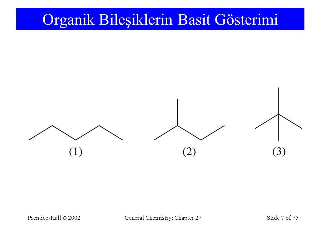Prentice-Hall © 2002General Chemistry: Chapter 27Slide 38 of 75 Aldehydes and Ketones