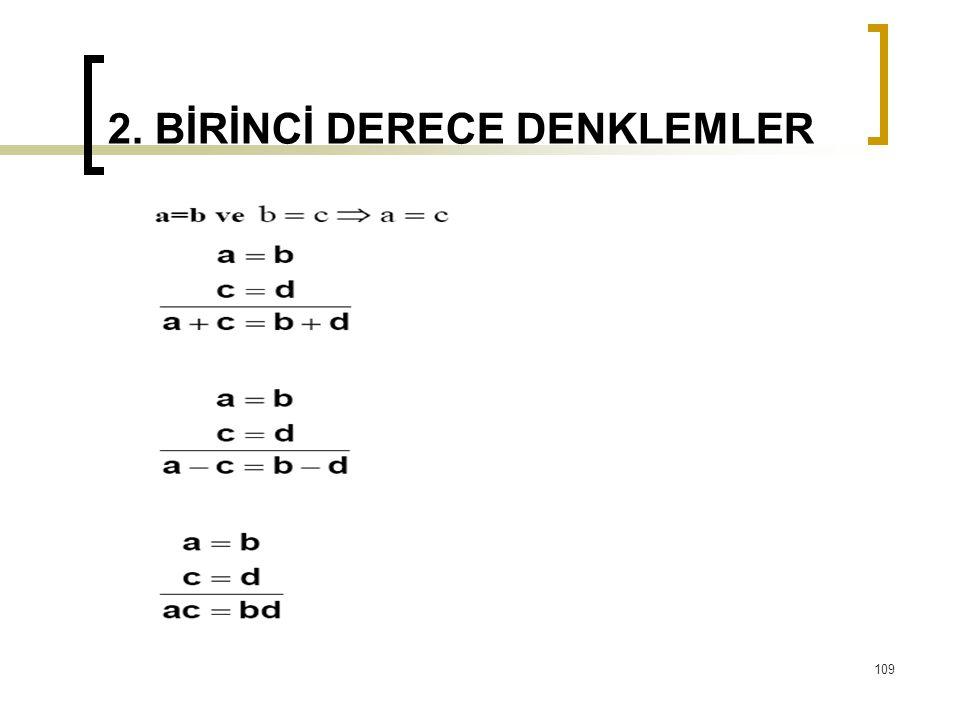 2. BİRİNCİ DERECE DENKLEMLER 109