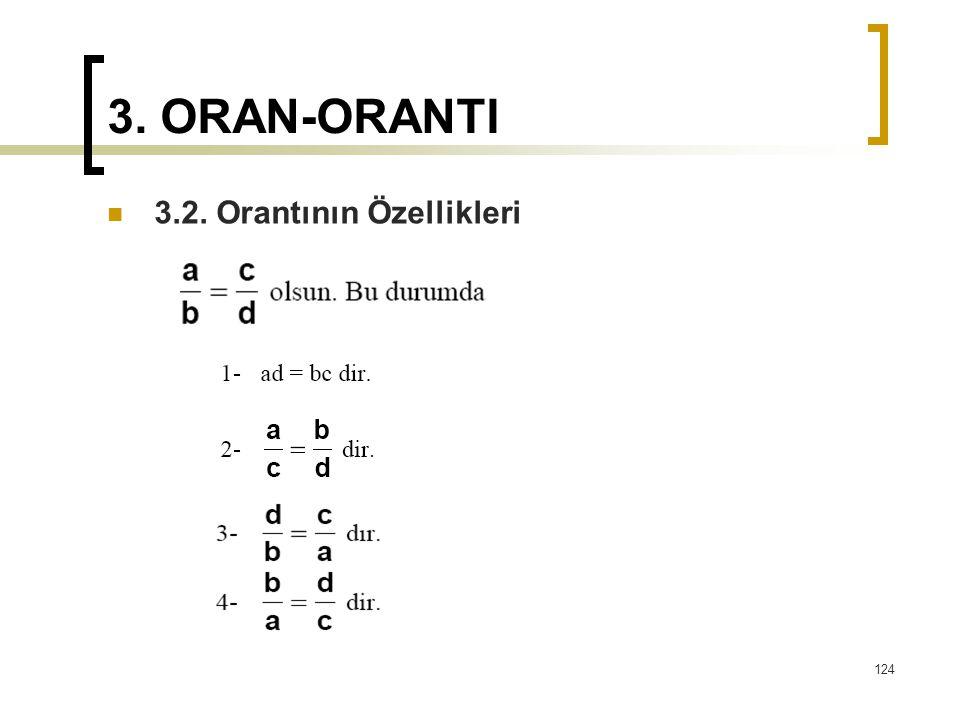 3. ORAN-ORANTI 3.2. Orantının Özellikleri 124