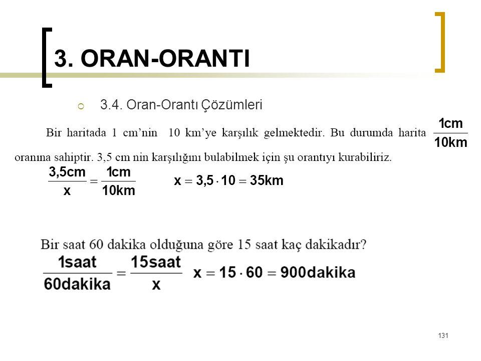 3. ORAN-ORANTI  3.4. Oran-Orantı Çözümleri 131