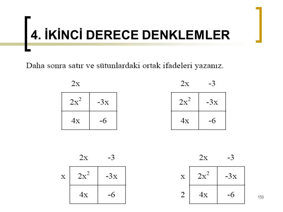 4. İKİNCİ DERECE DENKLEMLER 150