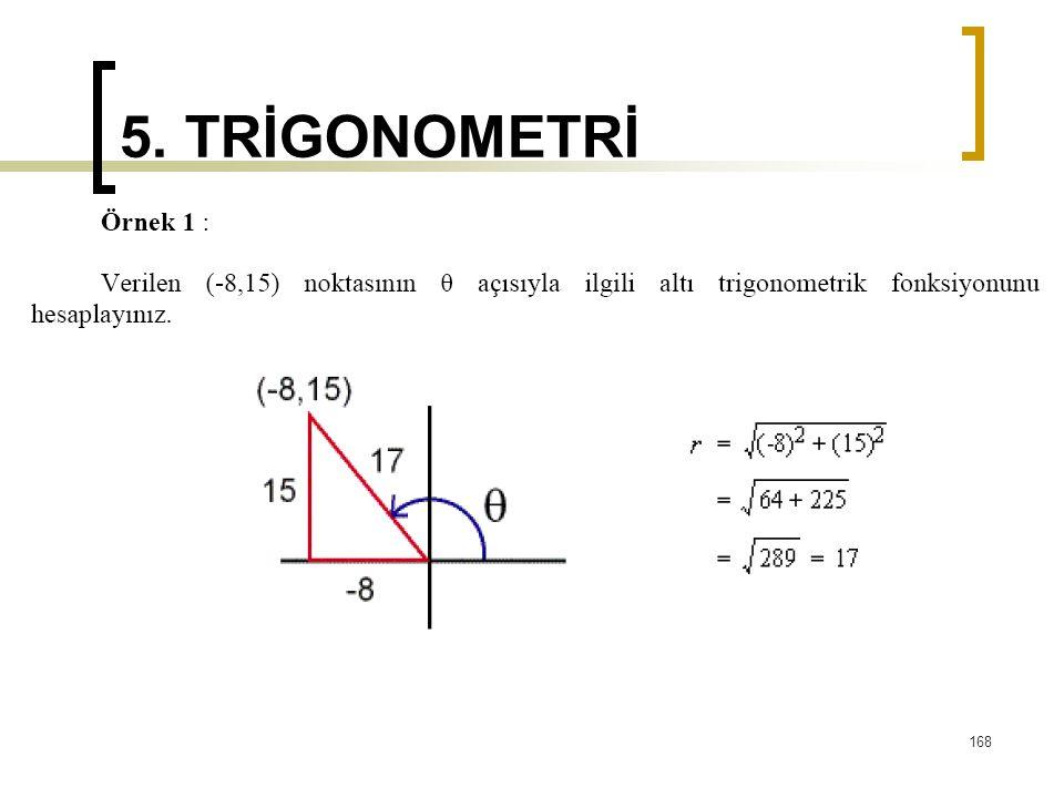 5. TRİGONOMETRİ 168