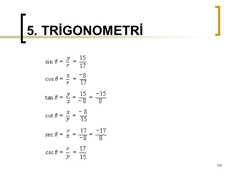 5. TRİGONOMETRİ 169