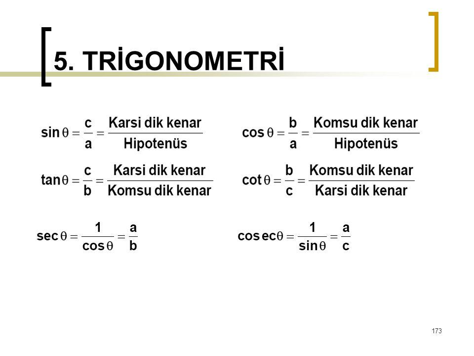 5. TRİGONOMETRİ 173
