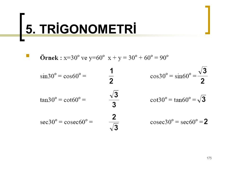 5. TRİGONOMETRİ 175