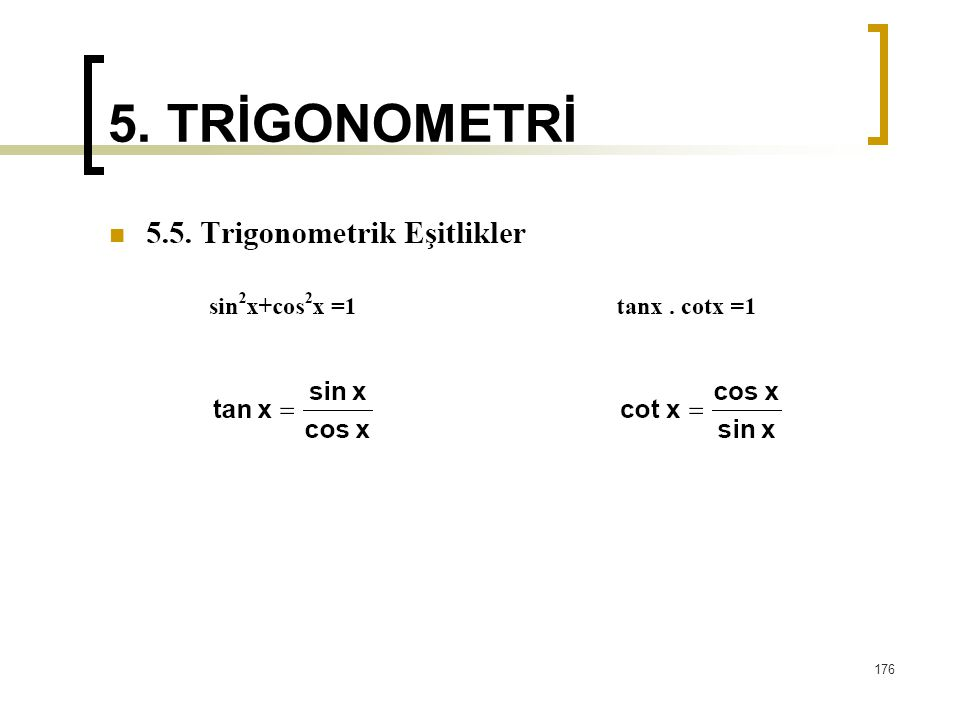 5. TRİGONOMETRİ 176