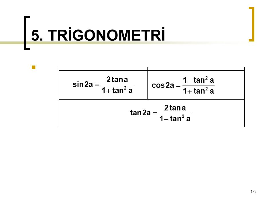 5. TRİGONOMETRİ 178