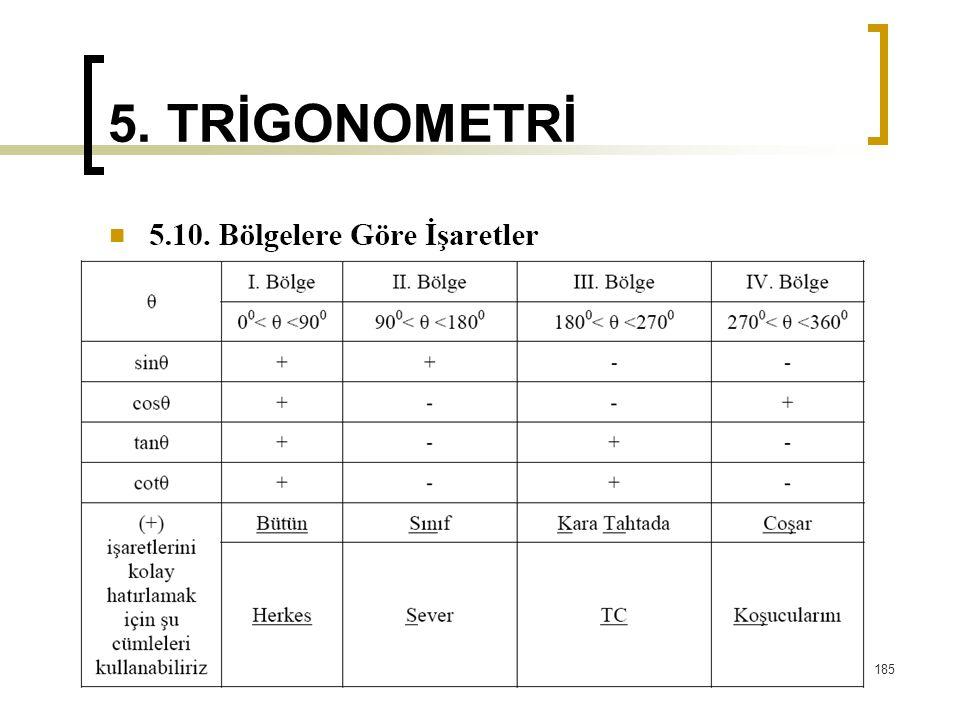 5. TRİGONOMETRİ 185