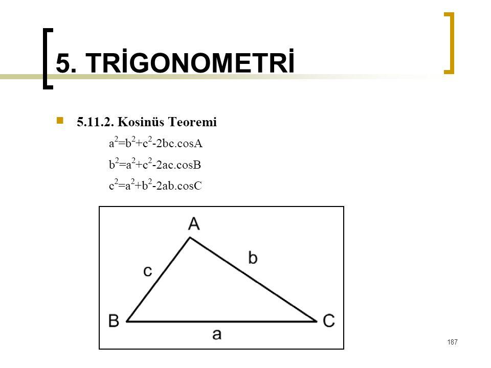 5. TRİGONOMETRİ 187