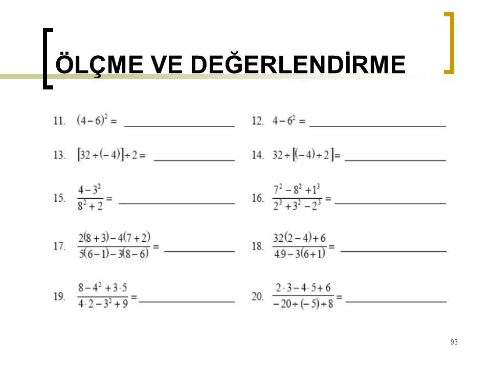 ÖLÇME VE DEĞERLENDİRME 93