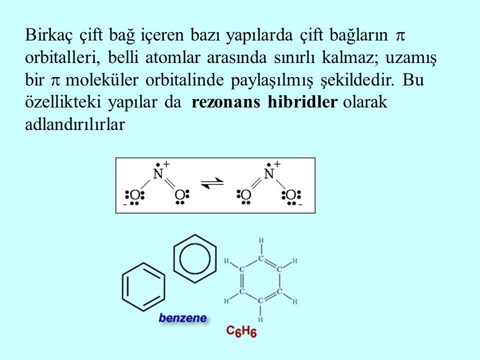 Birkaç çift bağ içeren bazı yapılarda çift bağların  orbitalleri, belli atomlar arasında sınırlı kalmaz; uzamış bir  moleküler orbitalinde paylaşılm