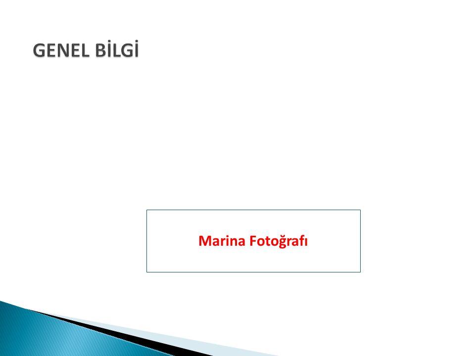 GENEL BİLGİ Marina Fotoğrafı