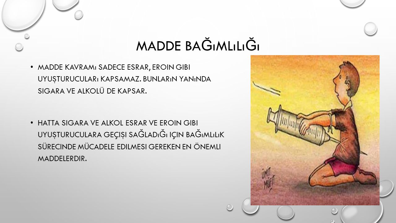 MADDE KULLANANLARDA HıZLı DE Ğ IŞIM ÇÖKME