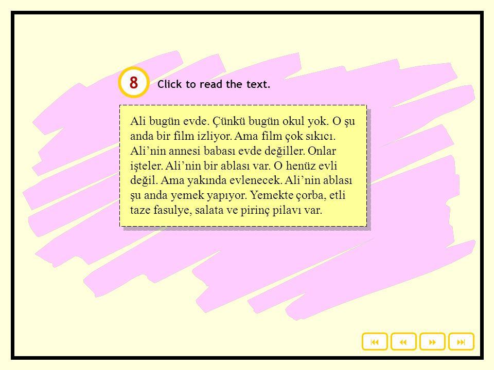 """Reporting. Write the answers on a piece of paper. Click to check your answers. """"Çocuk okulda."""" """"Kız güzel."""" """"Tatlı iyi."""" """"Ev çok büyük."""" """"Öğrenci çok"""