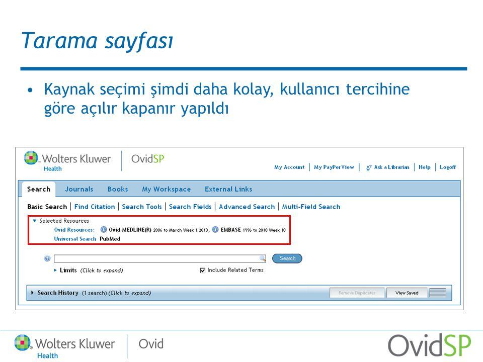 Tarama sayfası Kaynak seçimi şimdi daha kolay, kullanıcı tercihine göre açılır kapanır yapıldı