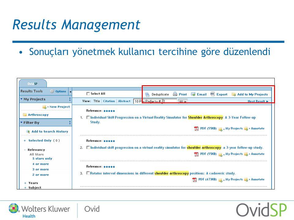 Results Management Sonuçları yönetmek kullanıcı tercihine göre düzenlendi