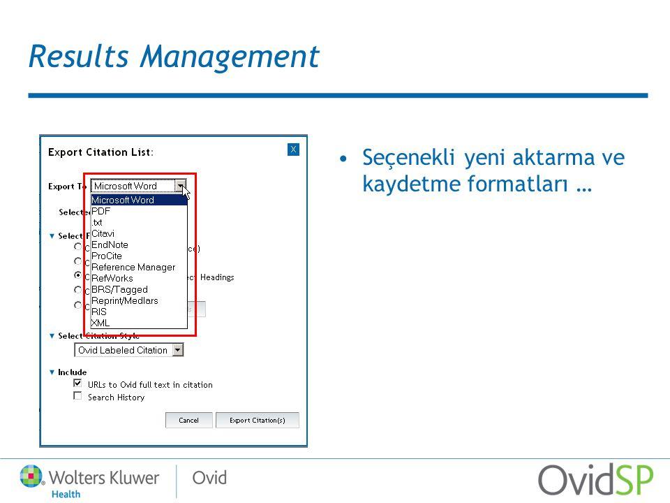 Results Management Seçenekli yeni aktarma ve kaydetme formatları …