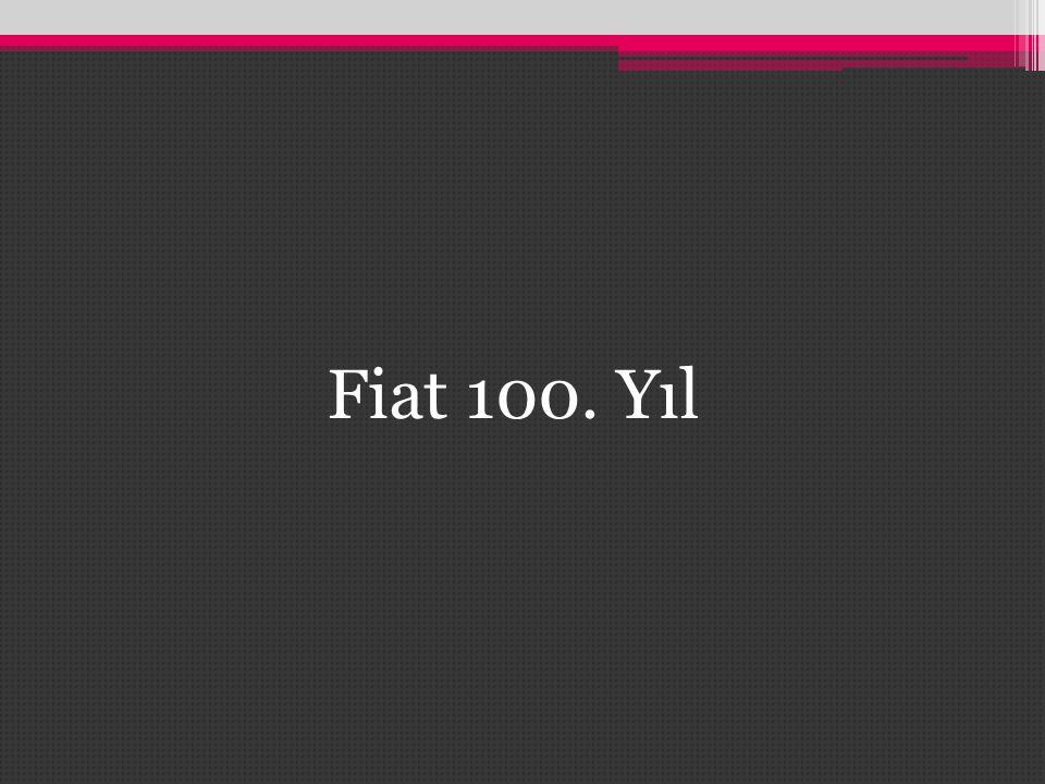 Fiat 100. Yıl