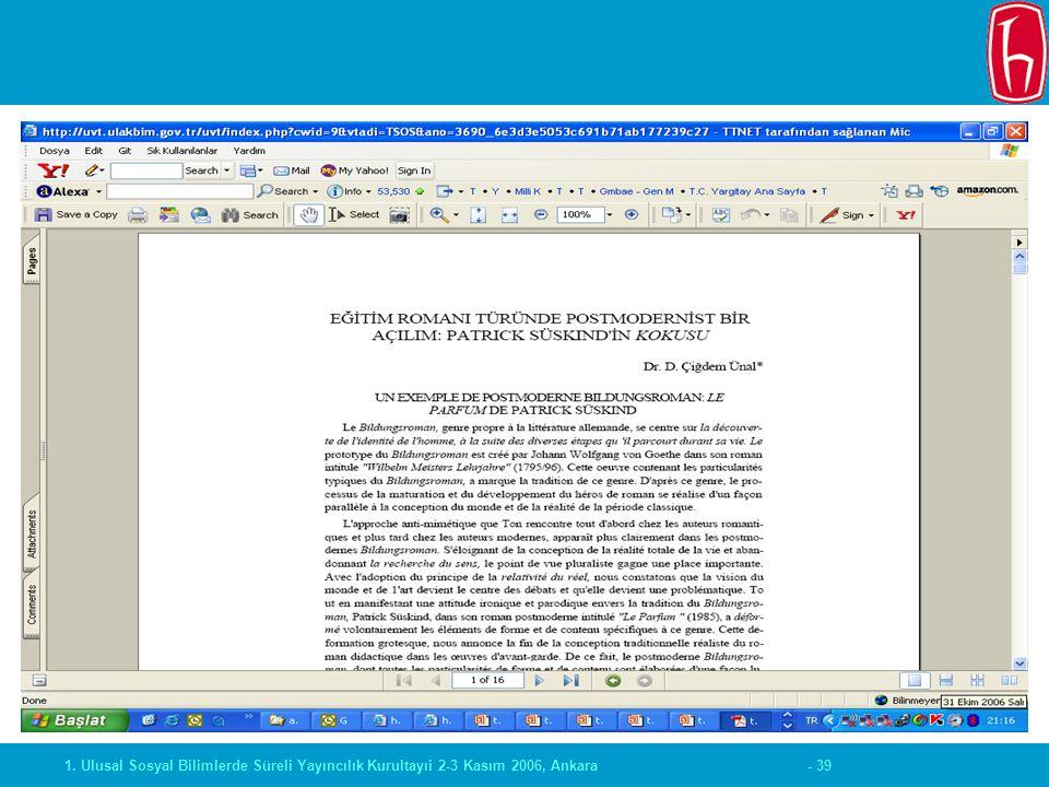 - 391. Ulusal Sosyal Bilimlerde Süreli Yayıncılık Kurultayıi 2-3 Kasım 2006, Ankara