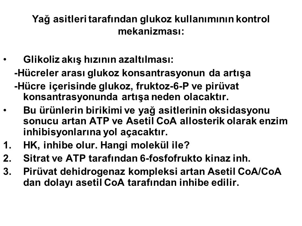 Urine Acetone Lungs Citric acid cycle Liver BloodExtrahepatic Tissues ① ② ③ ④⑤ ⑥ ⑦ Ya lerinin mobilizasyonu Kc de ketogenezisi artırır mı?